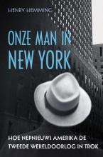 Henry Hemming , Onze man in New York