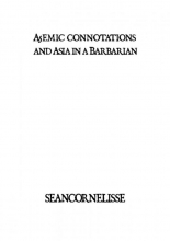 Sean Cornelisse , A5emic connotations and Asia in a Barbarian
