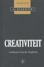 Guillaume Van der Stighelen CREATIVITEIT - DE ESSENTIE