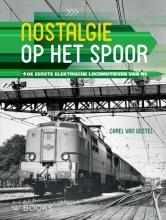 Carel van Gestel Nostalgie op het spoor