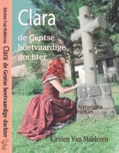 Kirsten van Malderen Clara de Gentse boetvaardige dochter