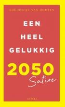 Boudewijn van Houten Een heel gelukkig 2050