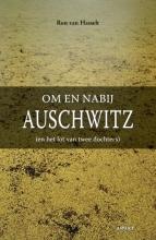 Ron van Hasselt , Om en nabij Auschwitz