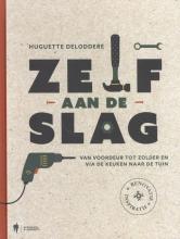 Huguette Deloddere , Zelf aan de slag !
