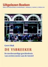 Geert Mak , De ysbreeker