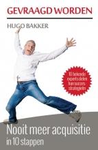 Hugo  Bakker Gevraagd worden