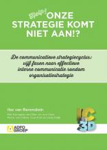 Ilse van Ravenstein , Onze strategie komt niet aan!?