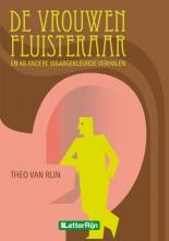 Theo van Rijn De vrouwenfluisteraar en 48 andere waargekleurde verhalen