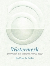 Peter de Ruiter , Watermerk