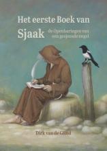 Dirk van de Glind Het eerste Boek van Sjaak