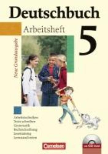 Grunow, Cordula,   Schurf, Bernd,Deutschbuch Grundausgabe 5. Schuljahr. Arbeitsheft mit Lösungen und CD-ROM. Neubearbeitung