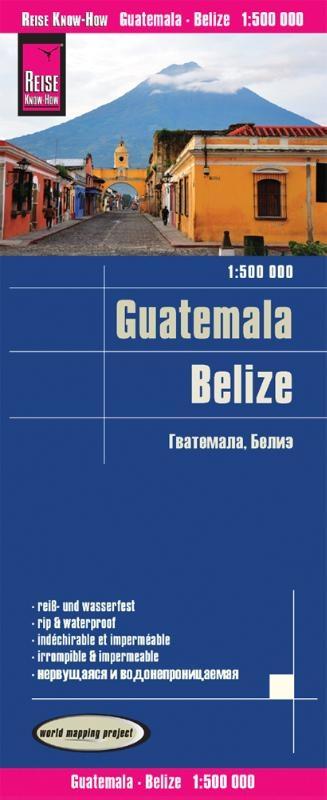 ,Reise Know-How Landkarte Guatemala, Belize 1 : 500 000