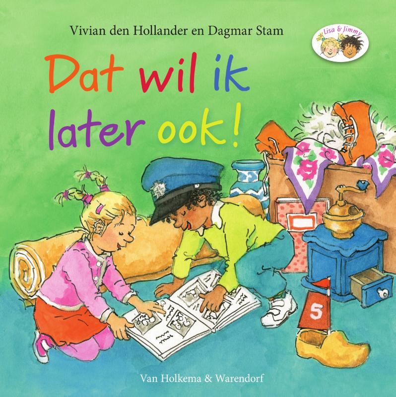 Vivian den Hollander,Dat wil ik later ook!