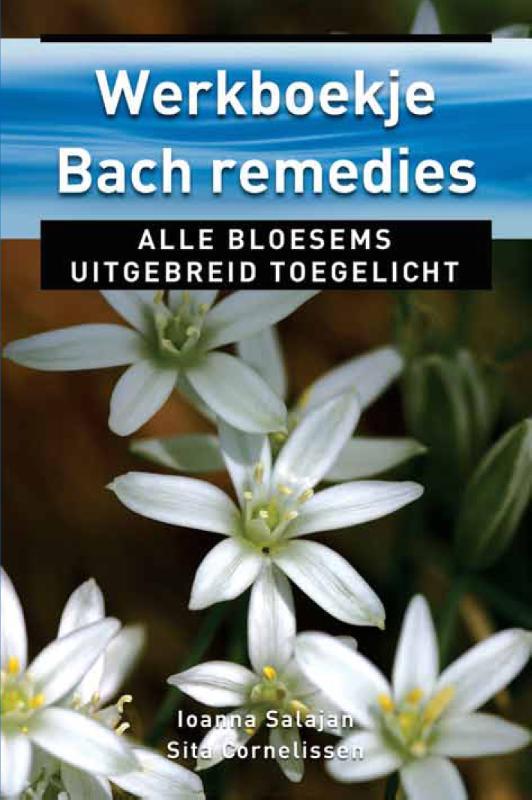 Ioanna Salajan, Sita Cornelissen,Werkboekje Bach remedies