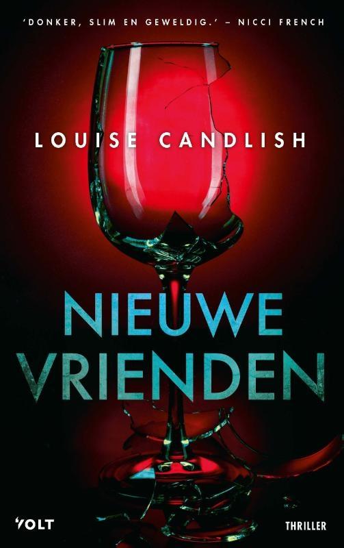 Louise Candlish,Nieuwe vrienden