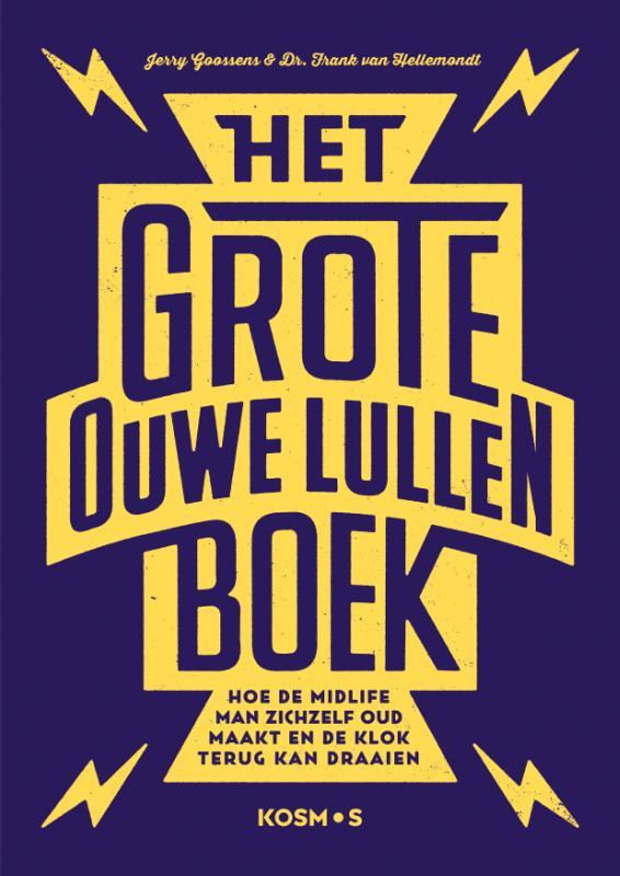 Jerry Goossens, Frank van Hellemondt,Het grote ouwe lullen boek