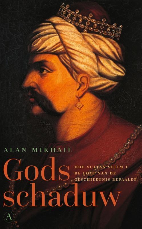 Alan Mikhail,Gods schaduw