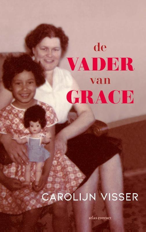 Carolijn Visser,De vader van Grace