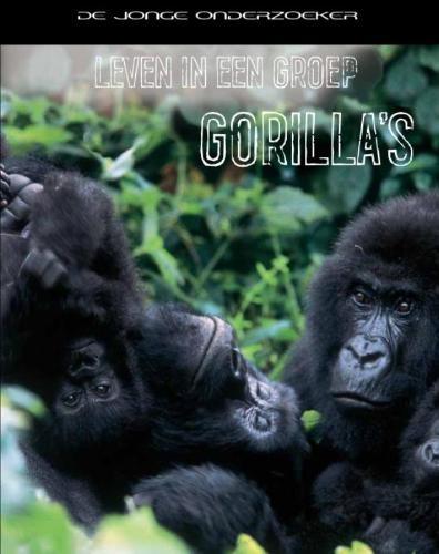 Richard Spilsbury, Louise Spilsbury,Leven in een groep gorilla`s