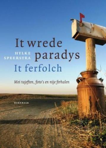 Hylke Speerstra,It wrede paradys It ferfolch