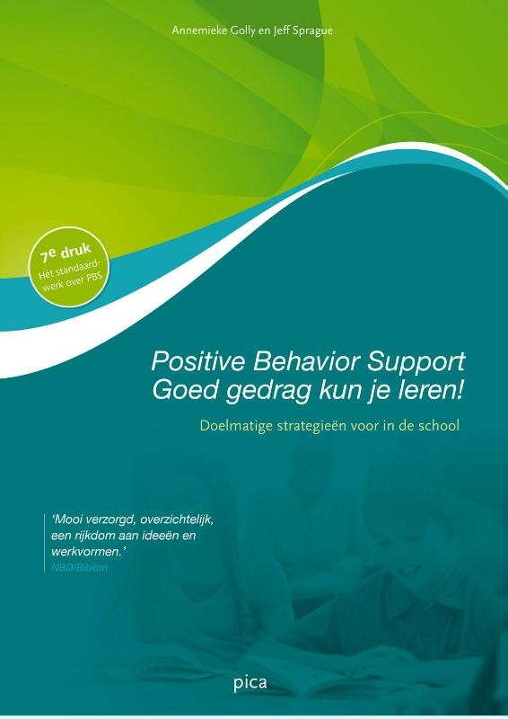 Annemieke Golly, Jeff Sprague,Positive behavior support - goed gedrag kun je leren