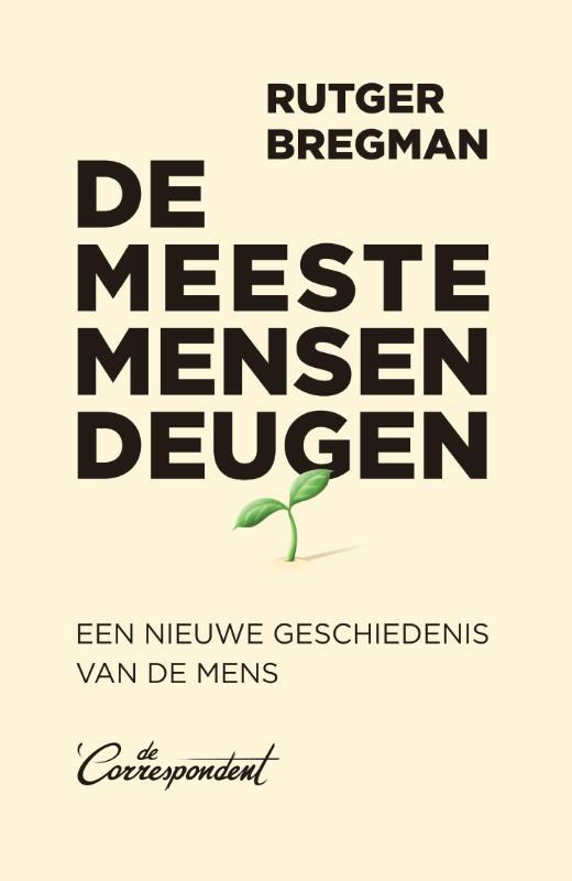 Rutger Bregman,De meeste mensen deugen