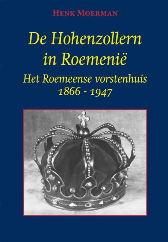 Henk Moerman,De Hohenzollern in Roemenië