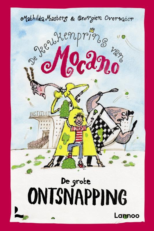 Mathilda Masters,De keukenprins van Mocano IV - De grote ontsnapping