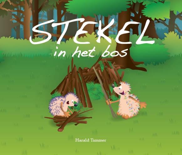 Harald Timmer,Stekel in het bos