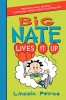 Peirce, Lincoln,Big Nate Lives It Up