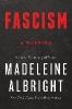 Madeleine Albright,Fascism: A Warning
