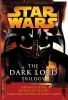 Luceno, James,   Stover, Matthew Woodring,Star Wars: The Dark Lord Trilogy