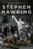 Hawking, Stephen,My Brief History