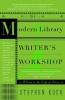 Koch, Stephen,The Modern Library Writer`s Workshop