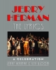 Herman, Jerry,   Bloom, Ken,Jerry Herman, the Lyrics