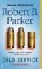 Parker, Robert B.,Cold Service