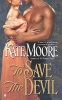Moore, Kate,To Save the Devil