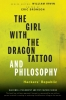 Bronson, Eric,The Girl with the Dragon Tattoo and Philosophy