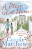Carole  Matthews,A Place to Call Home