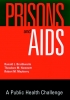 Braithwaite, Ronald L.,Prisons and AIDS
