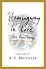 Hotchner, A. E.,Hemingway in Love