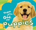 Thomas Nelson Publishers,Thank You, God, for Puppies