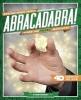 Barnhart, Norm,Abracadabra! Tricks for Rookie Magicians