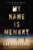 Brashares, Ann,My Name Is Memory