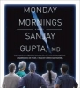Gupta, Sanjay,Monday Mornings
