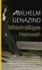 Genazino, Wilhelm,Mittelmäßiges Heimweh