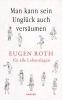 Roth, Eugen,Das Schönste von Eugen Roth