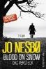 Nesbø, Jo,Blood On Snow 02. Das Versteck