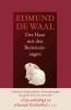 Waal, Edmund de,Der Hase mit den Bernsteinaugen