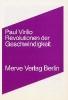 Virilio, Paul,Revolutionen der Geschwindigkeit